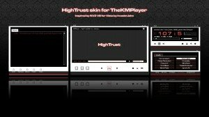 HighTrust for KMPlayer